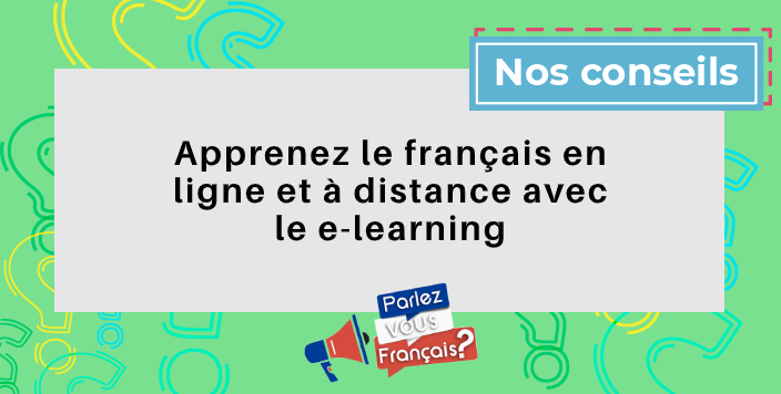 apprendre le francais en ligne a distance e learning