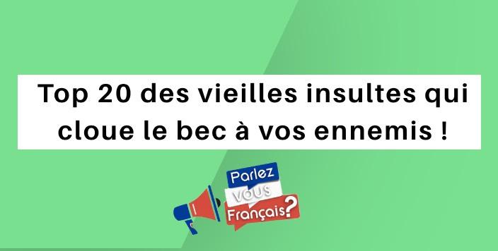 parlez vous francais 20 vieilles insultes francaise