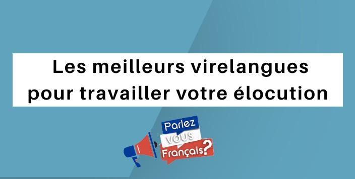 parlez vous francais virelangue elocution