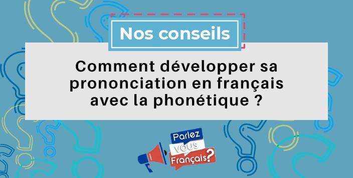 developper sa prononciation francaise