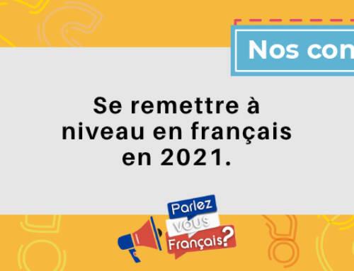 Remise à niveau en français : nos conseils pour bien l'entreprendre