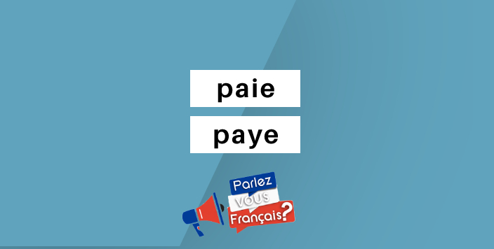 paie ou paye