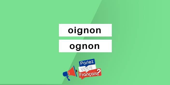 oignon ou ognon