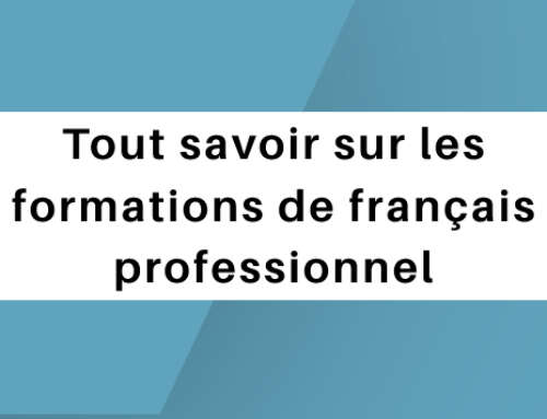 Tout savoir sur les formations de français professionnel